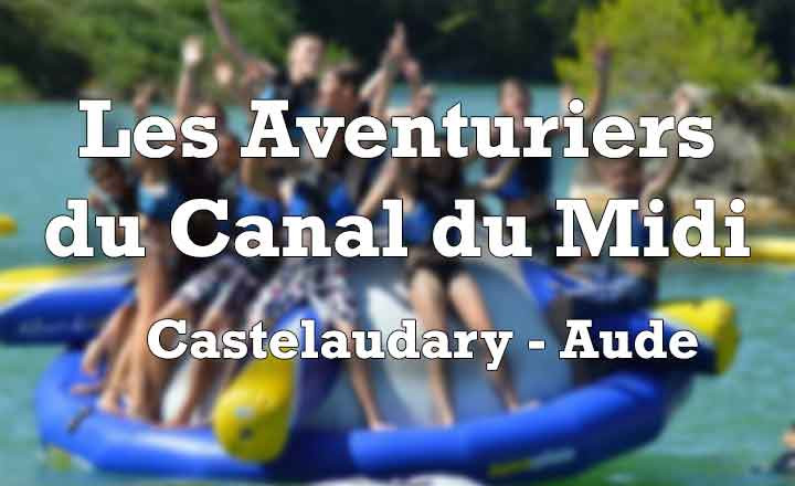 Les aventuriers du Canal du Midi