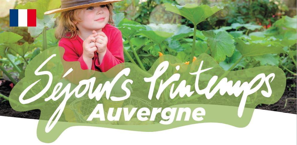 Séjours Printemps - Auvergne - Association Le Temps des Copains - LTC