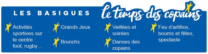 Les Basiques - Séjours Eté - Aubenas - Ardèche - Le Temps Des Copains - LTC