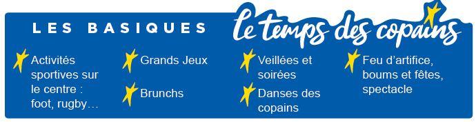 Les Basiques - Le Centre - Séjours Eté - Dax- Les Landes - Le Temps Des Copains - LTC